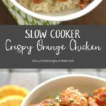 Slow Cooker Crispy Orange Chicken