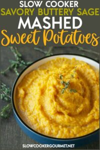 Taking a side dish recipe and making it in a slow cooker is not only easy, but it allows you to focus on other aspects of a meal.  This Slow Cooker Savory Buttery Sage Mashed Sweet Potatoes is the perfect accent to your Thanksgiving dinner, or any weeknight meal. #slowcookergourmet #slowcooker #savory #buttery #sage #mashedsweetpotatoes #sweetpotatoes