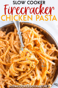 This Slow Cooker Firecracker Chicken Pasta is an easy dinner recipe that is sure to bring the heat to your dinner table! #slowcooker #firecrackerchicken #pasta