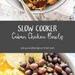 Slow Cooker Cuban Chicken Bowls