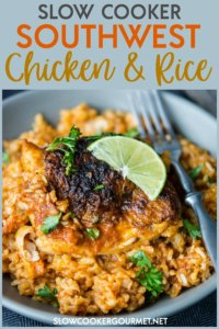 Your weeknights are about to get kicked up a notch with this simple and delicious Slow Cooker Southwest Chicken and Rice!  Perfectly spiced and cozy, this dish will soon be a new family favorite! #slowcookergourmet #slowcooker #southwest #chickenandrice #chicken #rice