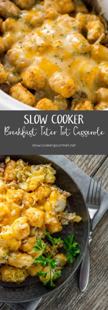 Slow Cooker Breakfast Tater Tot Casserole