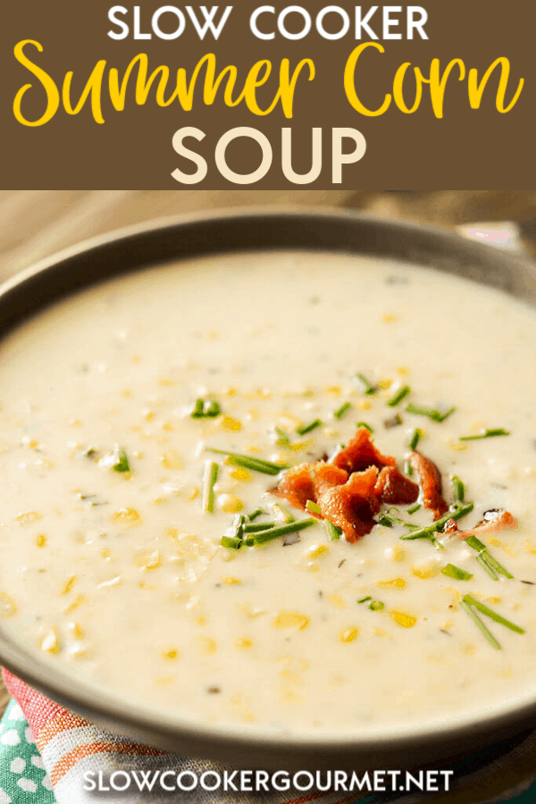 Use up summer's abundance or just bring back the flavors of summer with the refreshing Slow Cooker Summer Corn Soup. #slowcooker #summercorn #cornsoup
