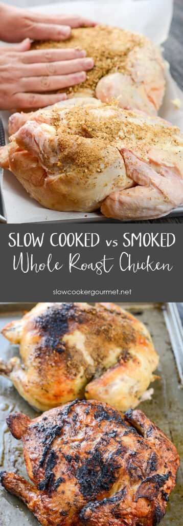 How to cook a whole chicken: Slow Cooked vs. Smoked