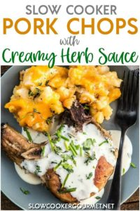 Slow Cooker Pork Chops are always a family favorite. This bone in version includes a Creamy Herb Sauce that takes it over the top in flavor! #slowcookergourmet #slowcooker #porkchops #creamy #herb #sauce #creamyherbsauce #thyme #mustard #parsley #basil