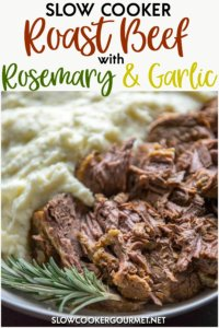 You must try this easy to prepare Rosemary Garlic Slow Cooker Roast Beef!The roast beef is seasoned beautifully and the flavors pair perfectly with my Slow Cooker Gratin Potatoes. Your slow cooker does all the hard work making this delicious meal perfect for the next holiday celebration or week night meal! #roastbeef #rosemary #beefrecipes #slowcooker #slowcookergourmet
