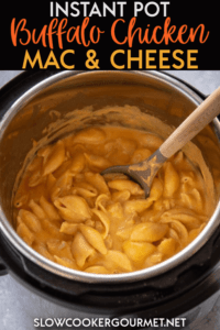 Creamy, spicy and so delicious! This Instant Pot Buffalo Chicken Mac and Cheese is packed with flavor and quick and easy to make! #instantpot #buffalochicken #macandcheese